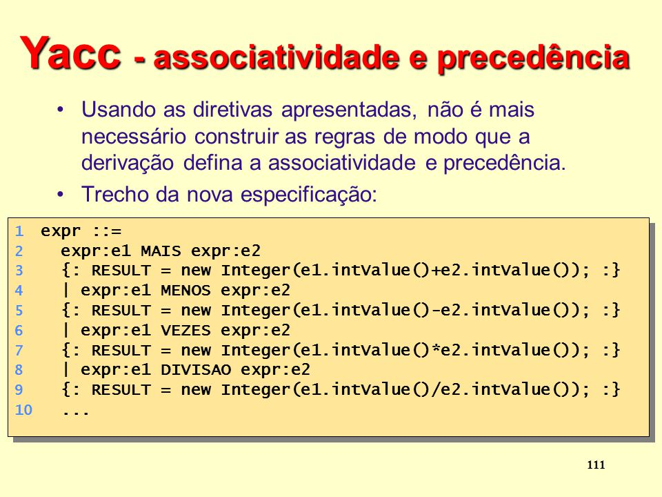 Yacc - associatividade e precedência