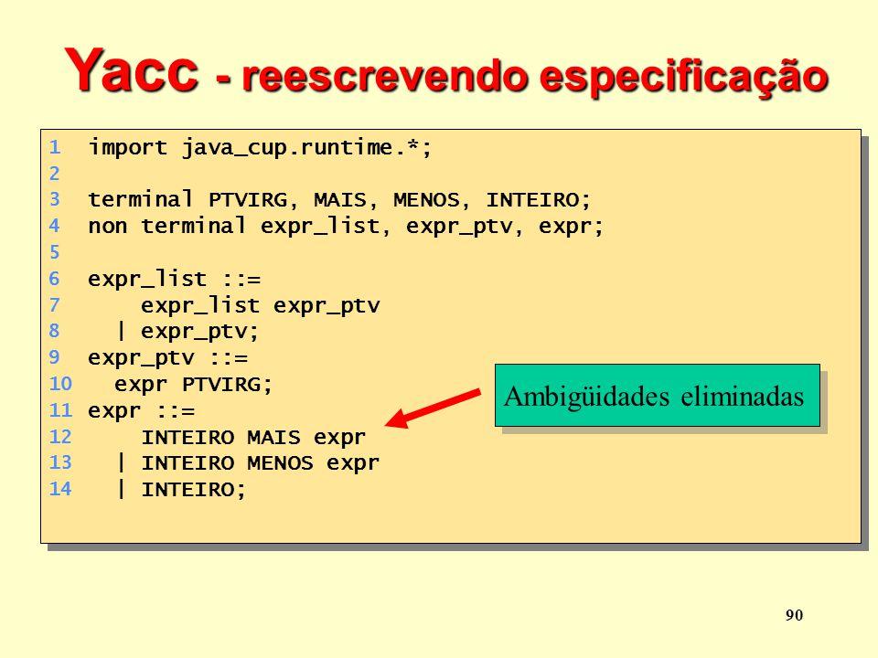 Yacc - reescrevendo especificação