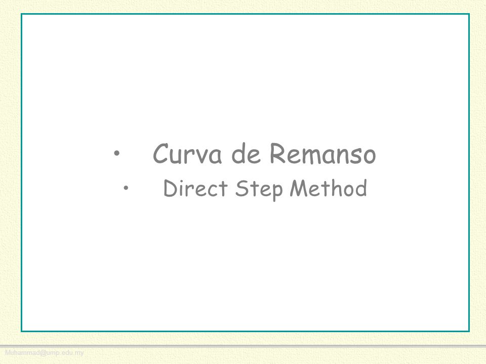 Curva de Remanso Direct Step Method