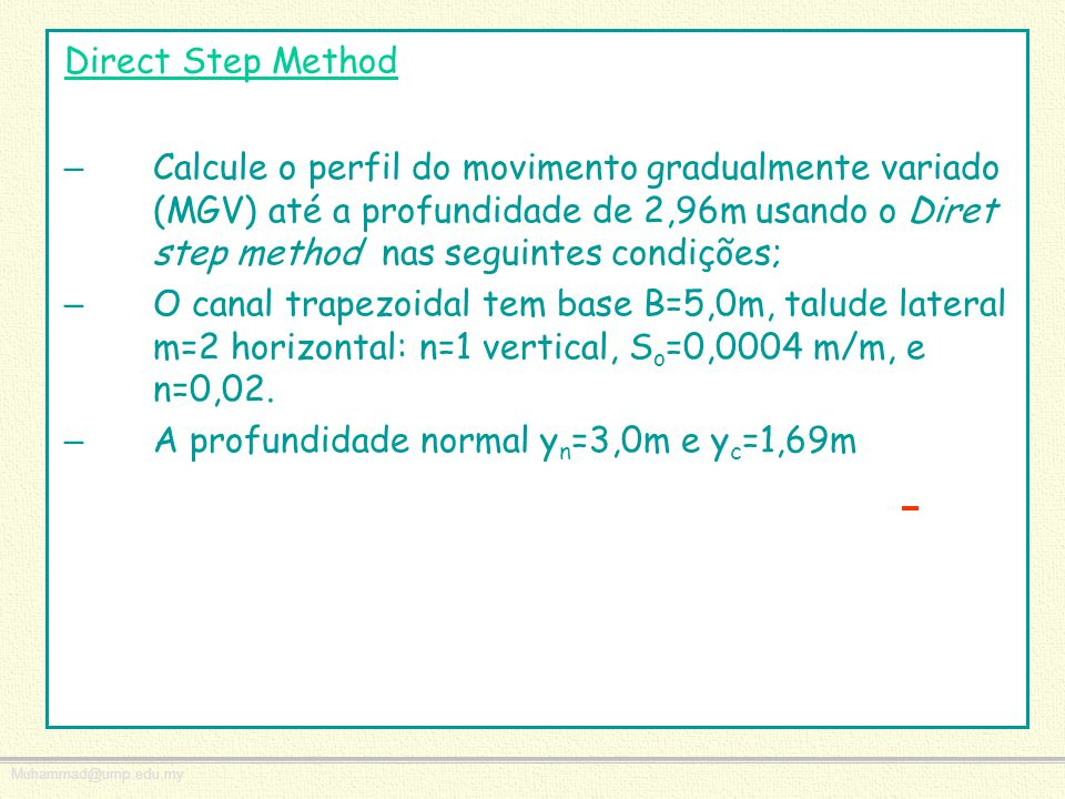Direct Step Method
