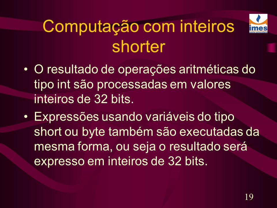 Computação com inteiros shorter