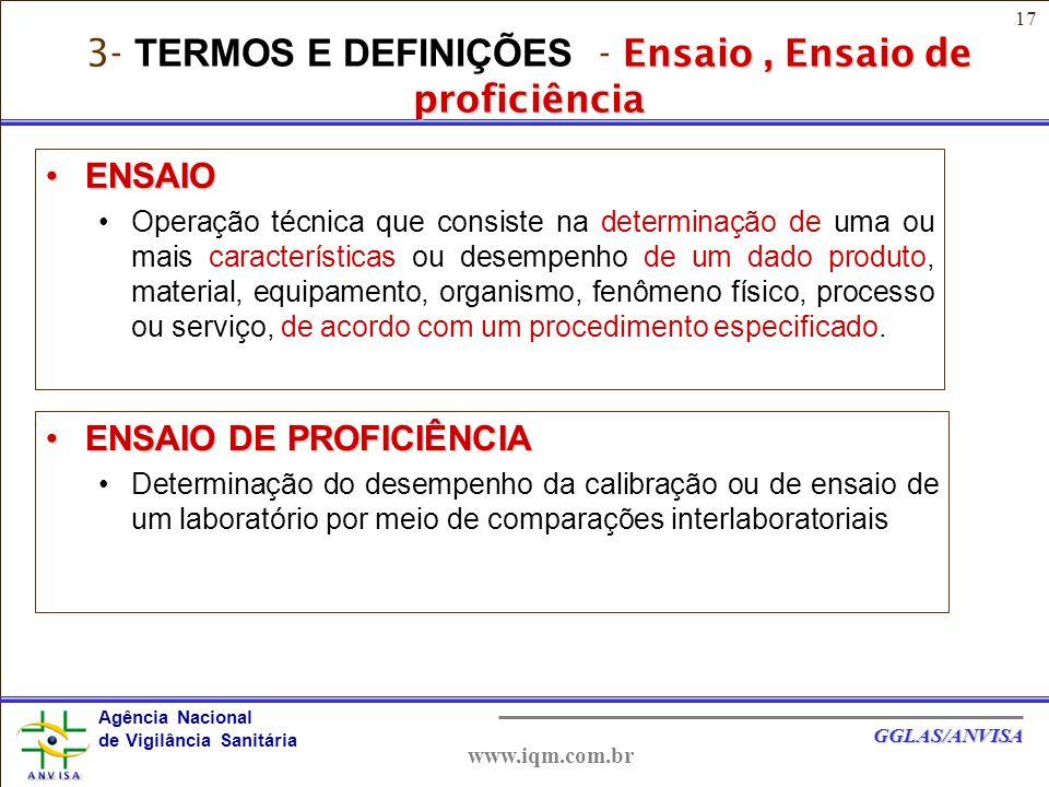 3- TERMOS E DEFINIÇÕES - Ensaio , Ensaio de proficiência