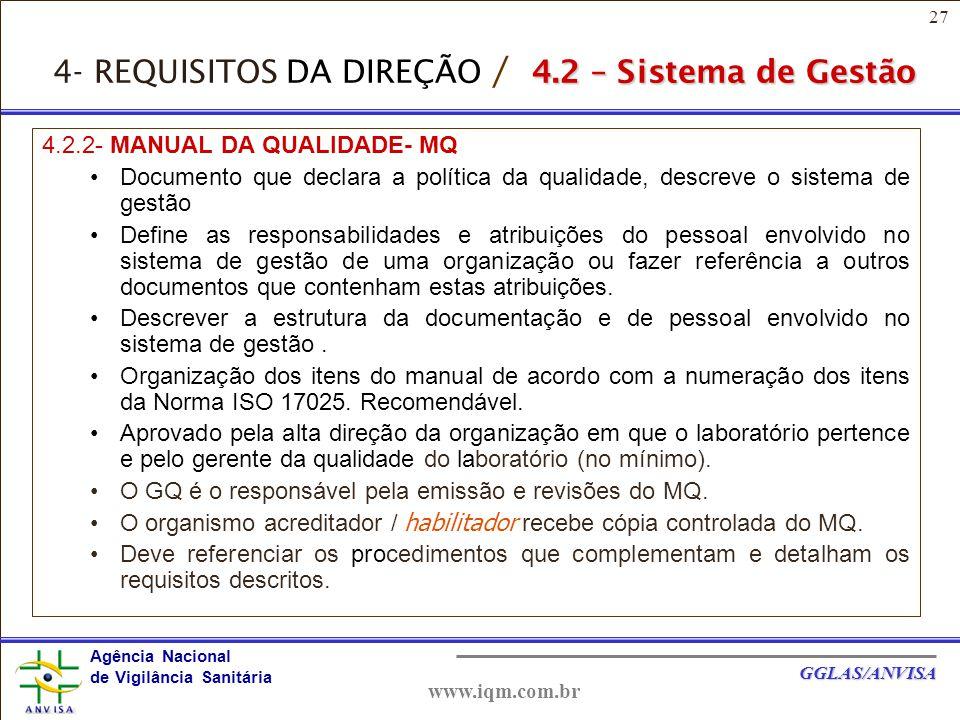 4- REQUISITOS DA DIREÇÃO / 4.2 – Sistema de Gestão