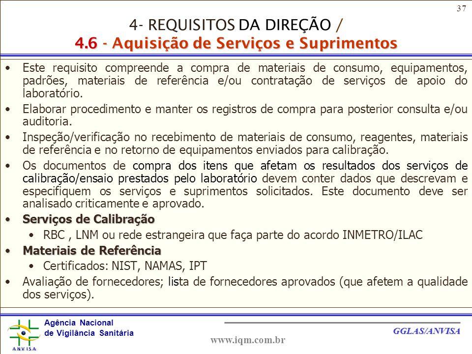 4- REQUISITOS DA DIREÇÃO / 4.6 - Aquisição de Serviços e Suprimentos