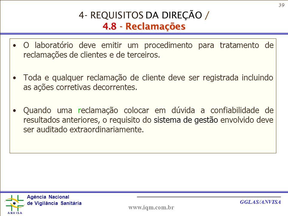 4- REQUISITOS DA DIREÇÃO / 4.8 - Reclamações