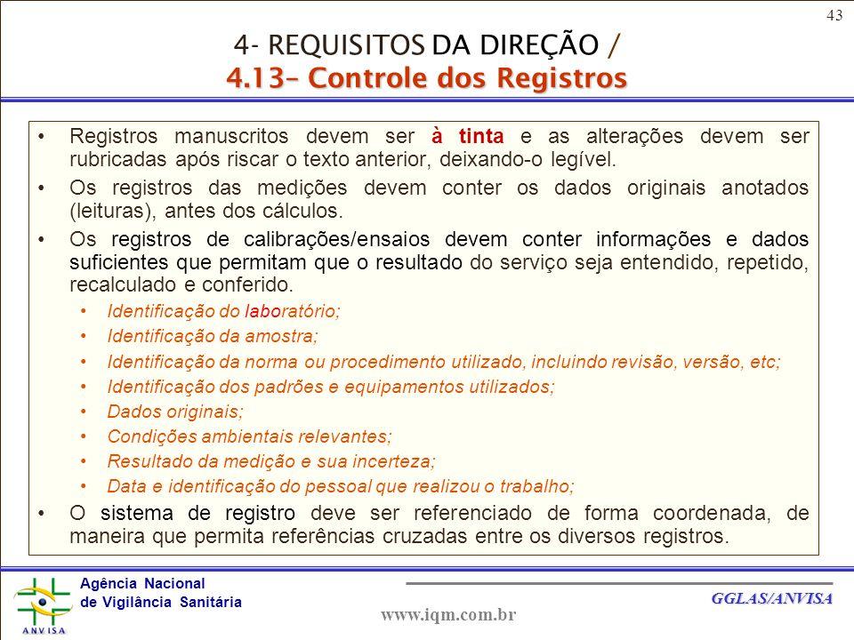 4- REQUISITOS DA DIREÇÃO / 4.13– Controle dos Registros