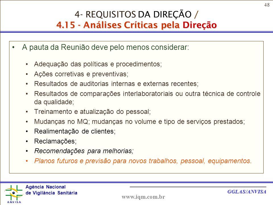 4- REQUISITOS DA DIREÇÃO / 4.15 - Análises Críticas pela Direção