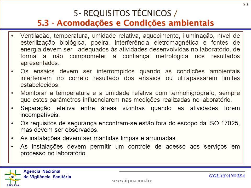 5- REQUISITOS TÉCNICOS / 5.3 - Acomodações e Condições ambientais