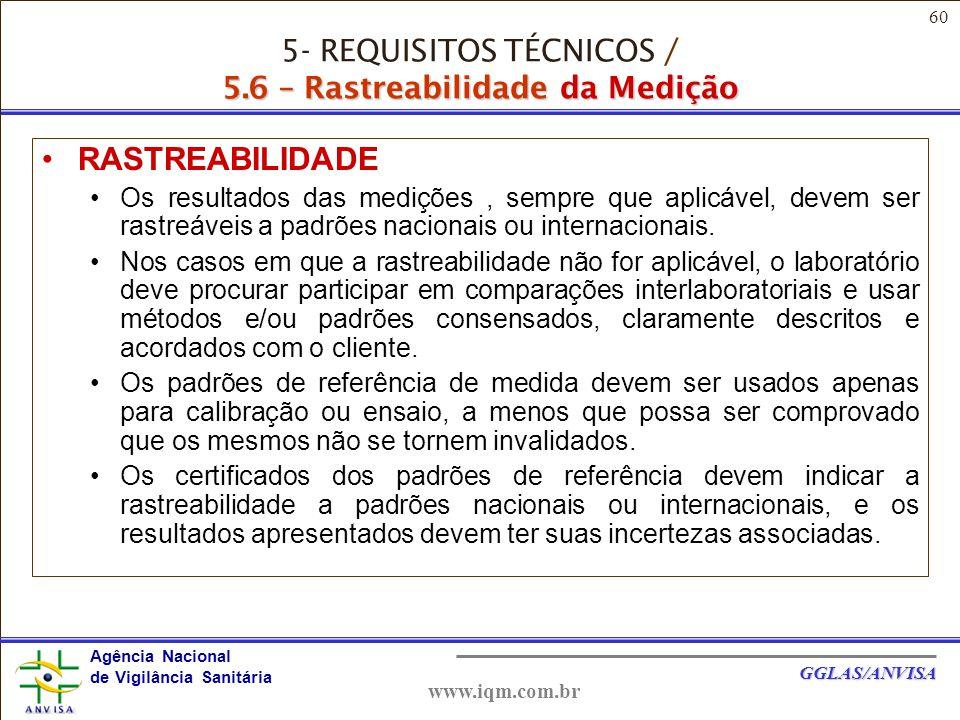 5- REQUISITOS TÉCNICOS / 5.6 – Rastreabilidade da Medição