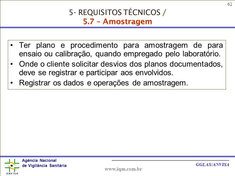 5- REQUISITOS TÉCNICOS / 5.7 – Amostragem