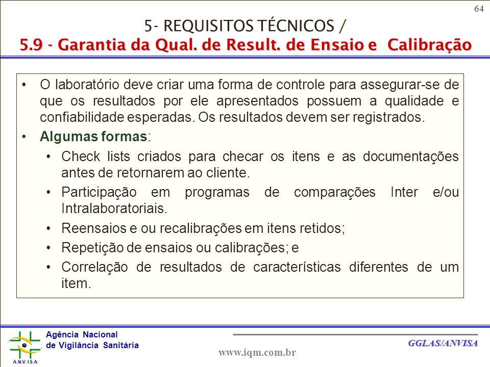 5- REQUISITOS TÉCNICOS / 5. 9 - Garantia da Qual. de Result