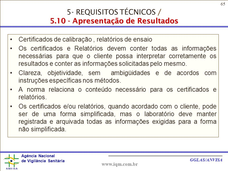 5- REQUISITOS TÉCNICOS / 5.10 - Apresentação de Resultados