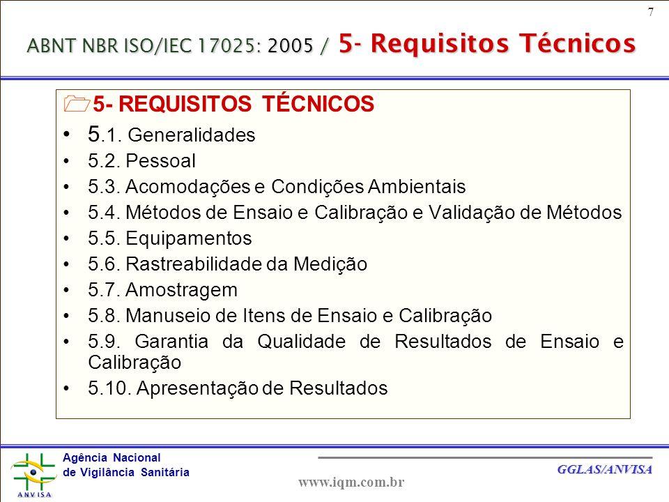 ABNT NBR ISO/IEC 17025: 2005 / 5- Requisitos Técnicos