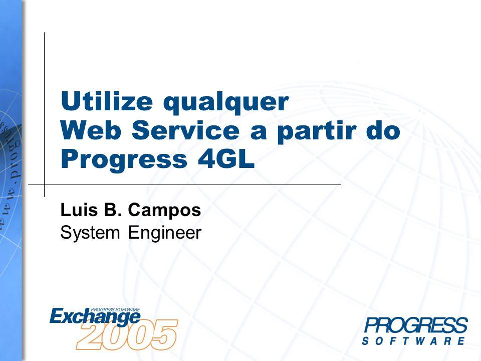 Utilize qualquer Web Service a partir do Progress 4GL