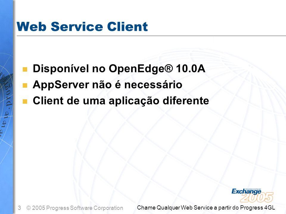 Web Service Client Disponível no OpenEdge® 10.0A