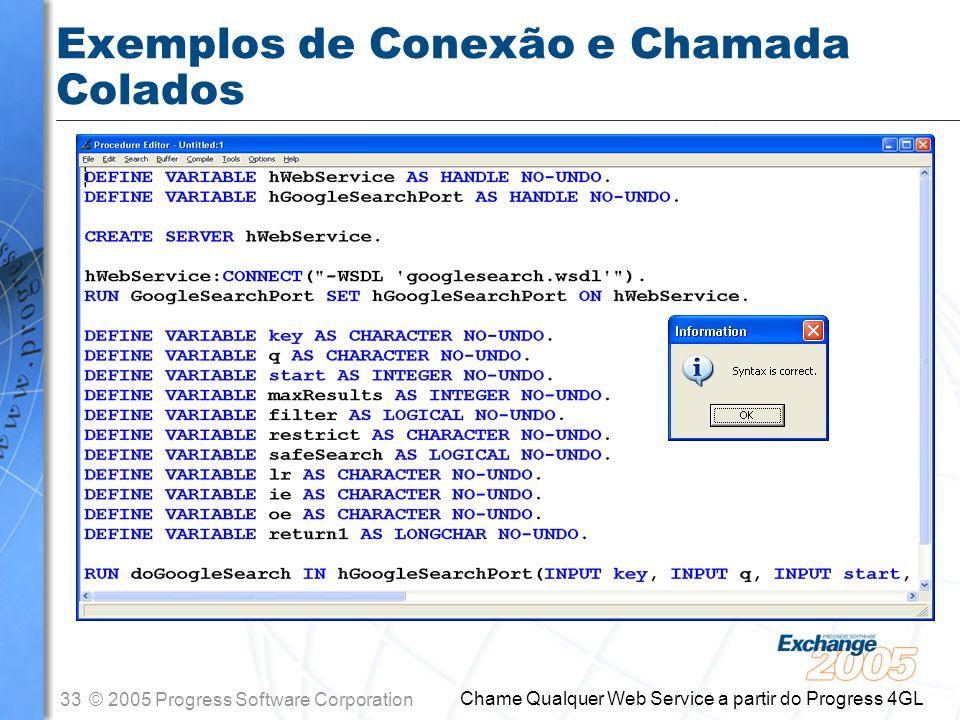 Exemplos de Conexão e Chamada Colados