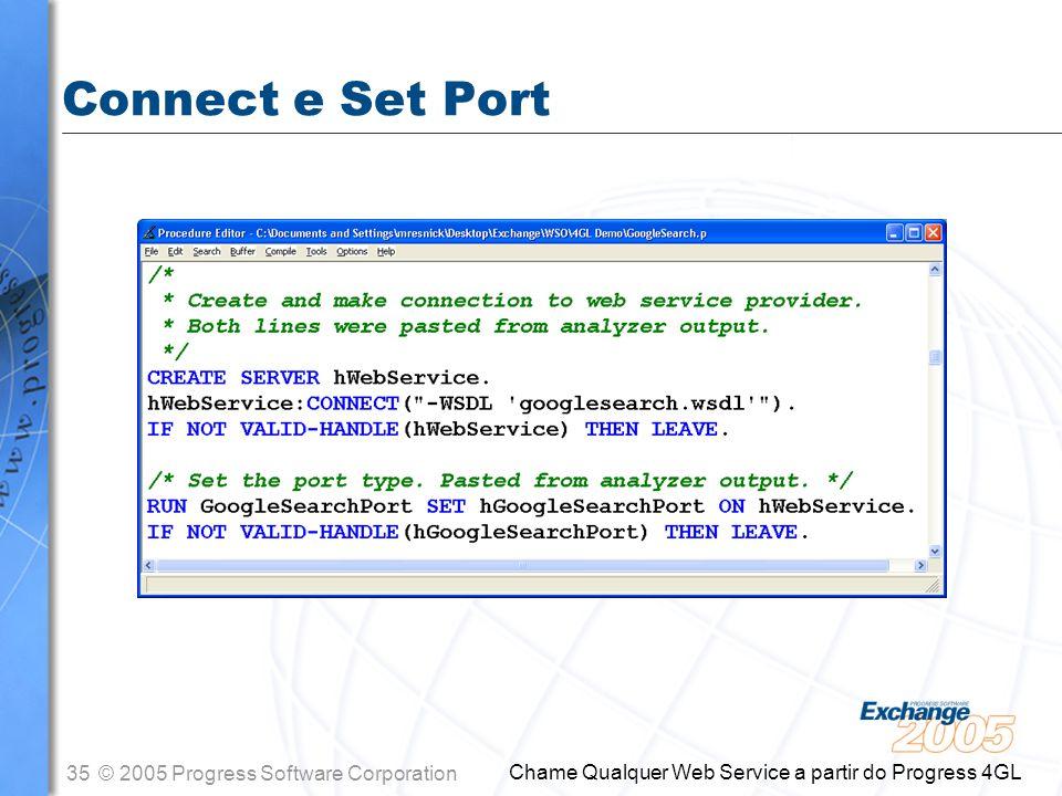 Connect e Set Port Chame Qualquer Web Service a partir do Progress 4GL