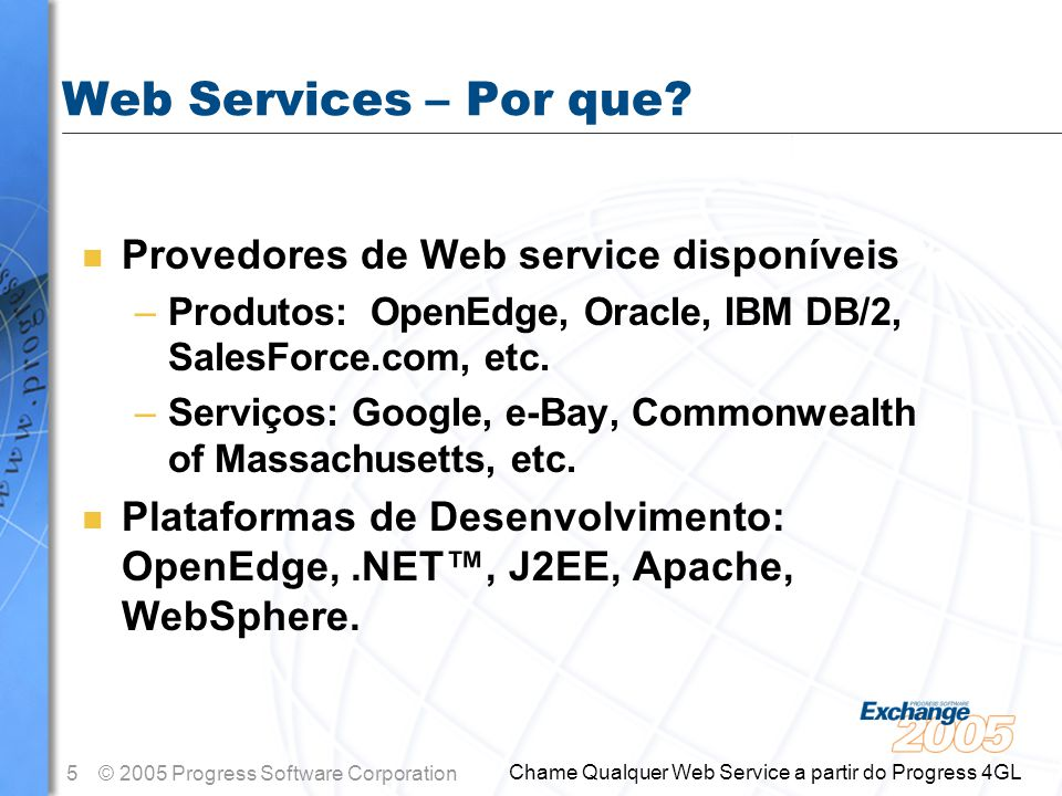 Web Services – Por que Provedores de Web service disponíveis