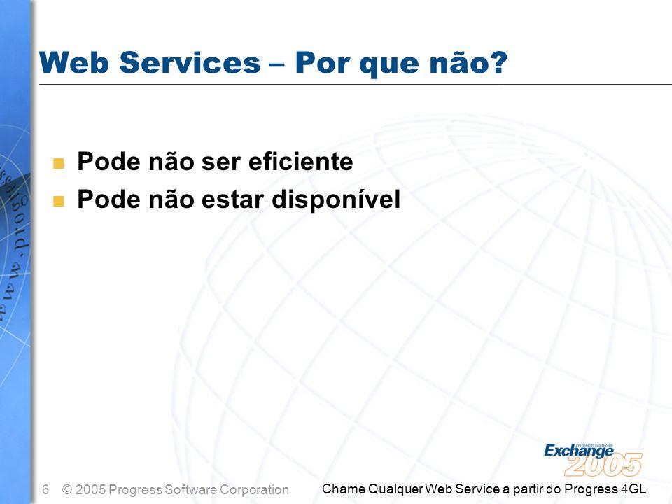 Web Services – Por que não