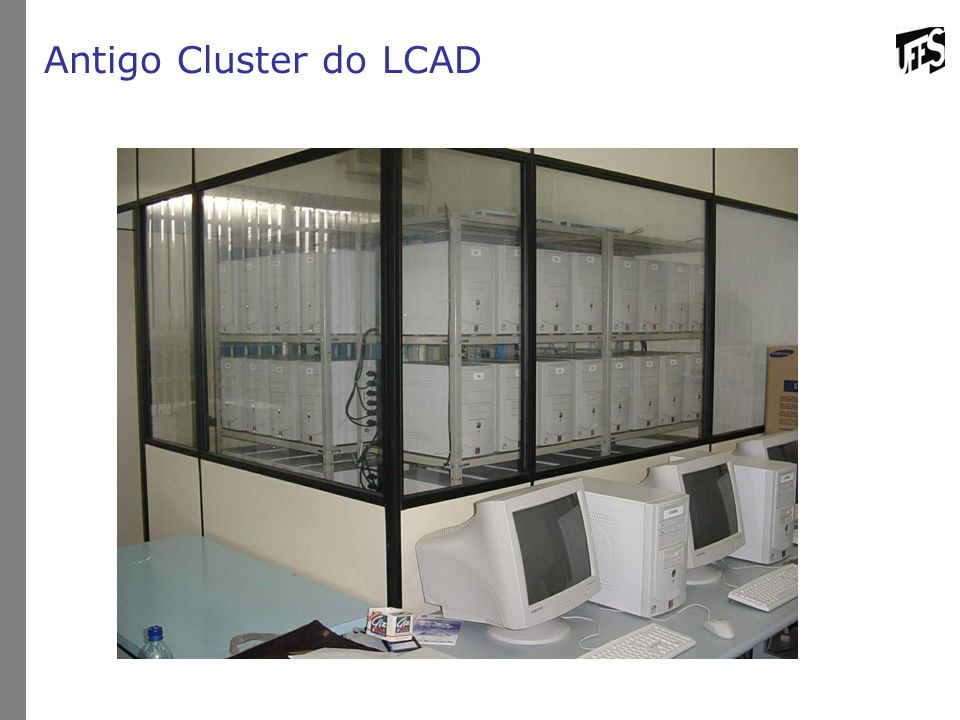 Antigo Cluster do LCAD