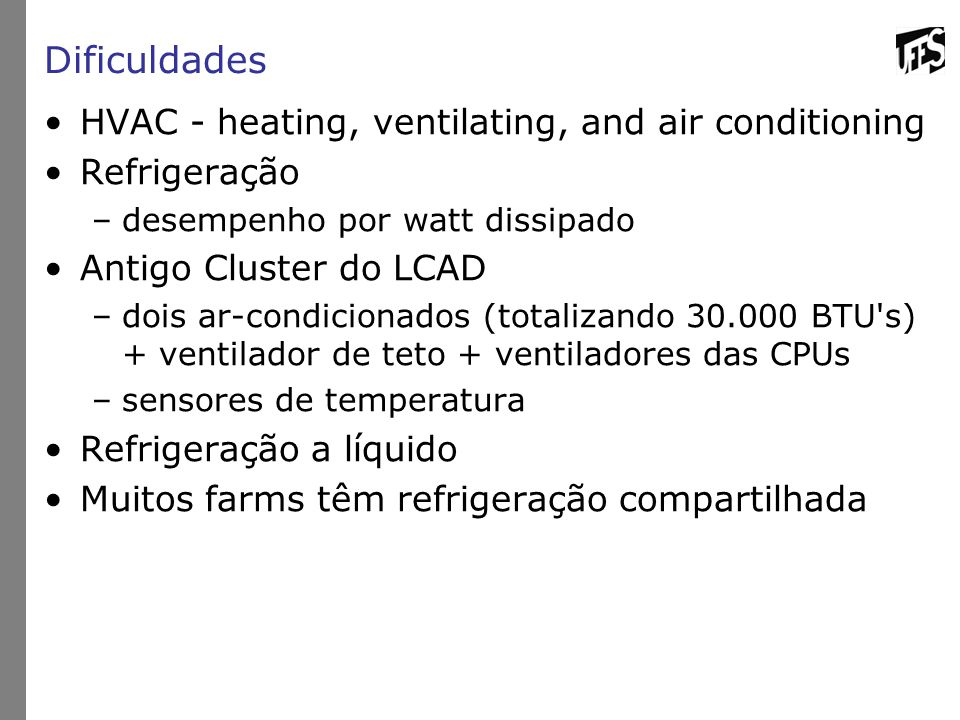 Dificuldades HVAC - heating, ventilating, and air conditioning
