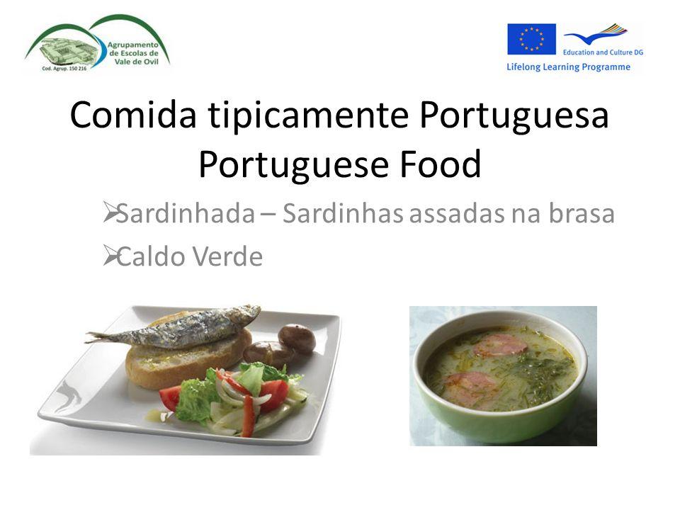 Comida tipicamente Portuguesa Portuguese Food