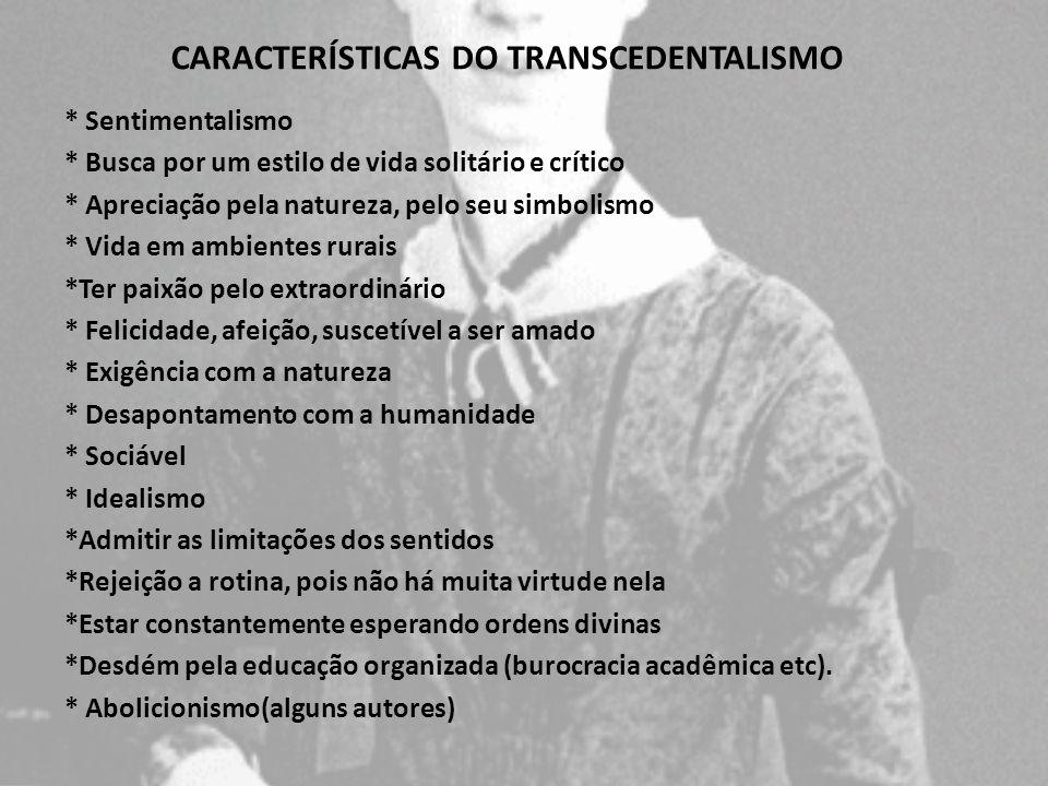 CARACTERÍSTICAS DO TRANSCEDENTALISMO