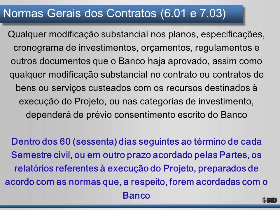 Normas Gerais dos Contratos (6.01 e 7.03)