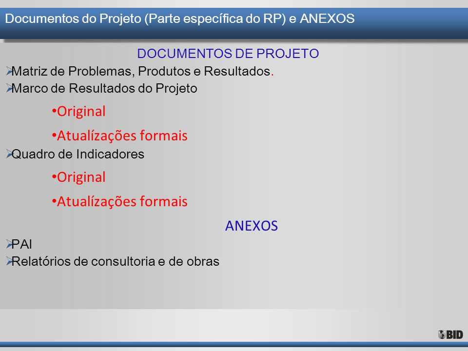 Documentos do Projeto (Parte específica do RP) e ANEXOS