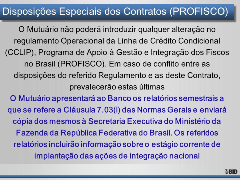 Disposições Especiais dos Contratos (PROFISCO)