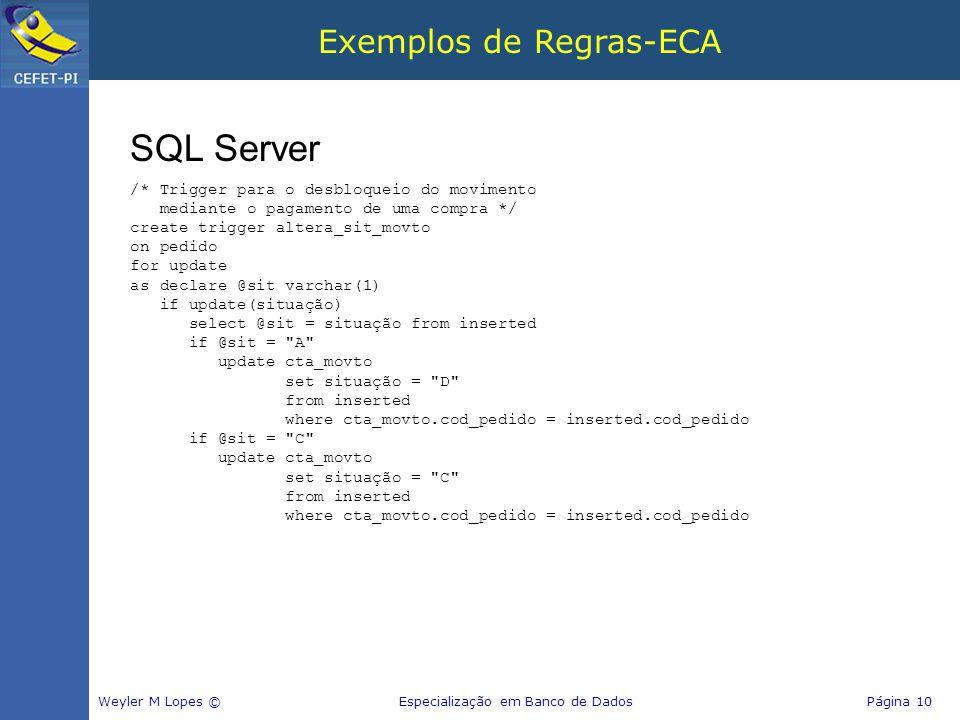 Exemplos de Regras-ECA