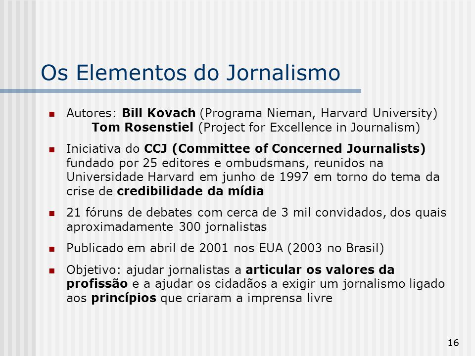 notes kovach and rosenstiel the elements To prepare, i'm rereading the elements of journalism by bill kovach and tom  rosenstiel in it, they quote murdoch when he won tv rights in singapore.