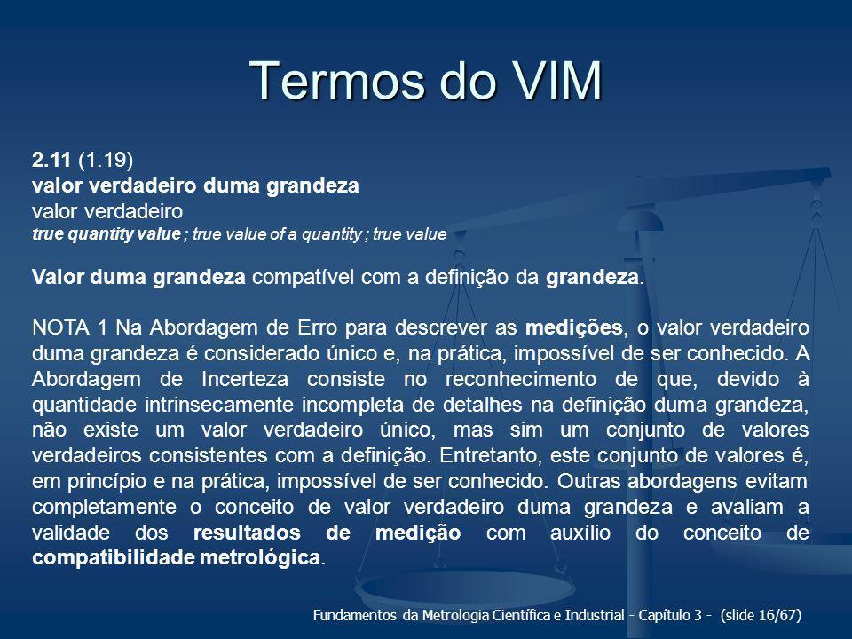 Termos do VIM 2.11 (1.19) valor verdadeiro duma grandeza