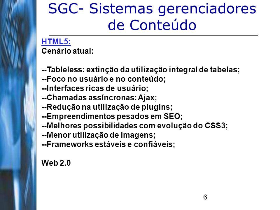 SGC- Sistemas gerenciadores de Conteúdo