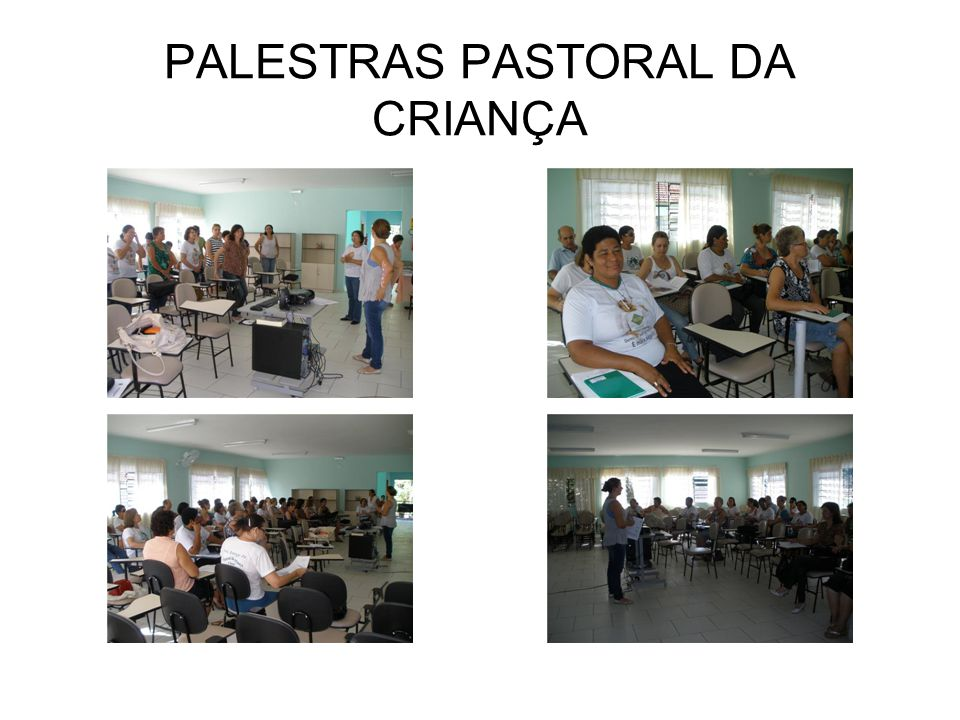 PALESTRAS PASTORAL DA CRIANÇA