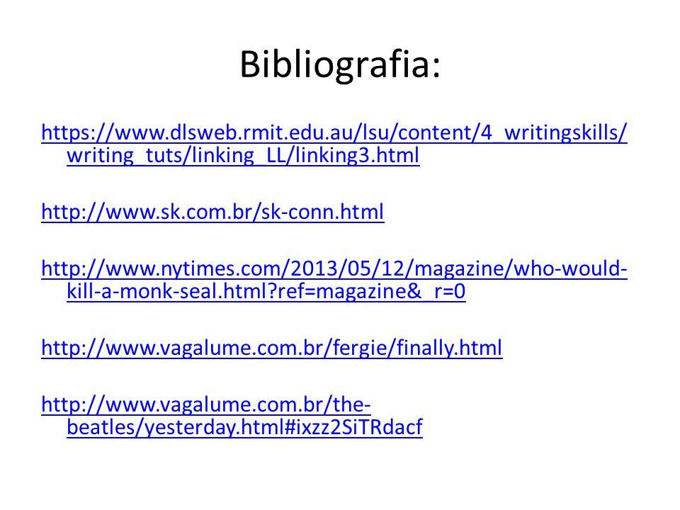 Bibliografia: https://www.dlsweb.rmit.edu.au/lsu/content/4_writingskills/writing_tuts/linking_LL/linking3.html.