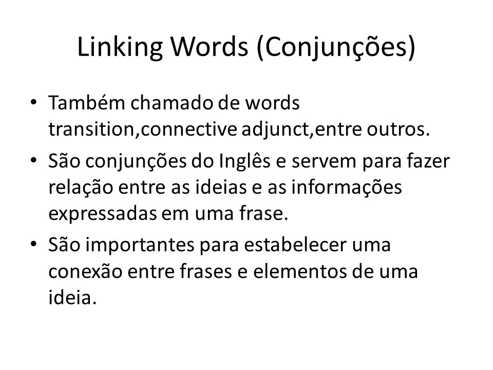 Linking Words (Conjunções)