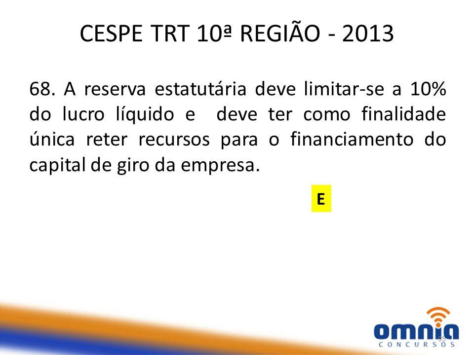 CESPE TRT 10ª REGIÃO - 2013