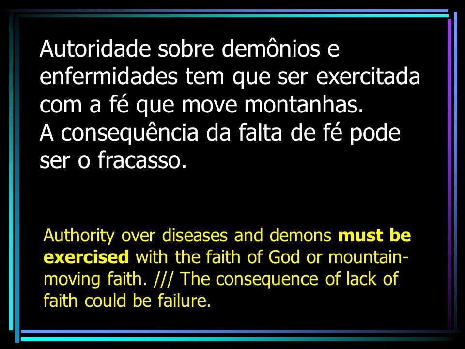 A consequência da falta de fé pode ser o fracasso.