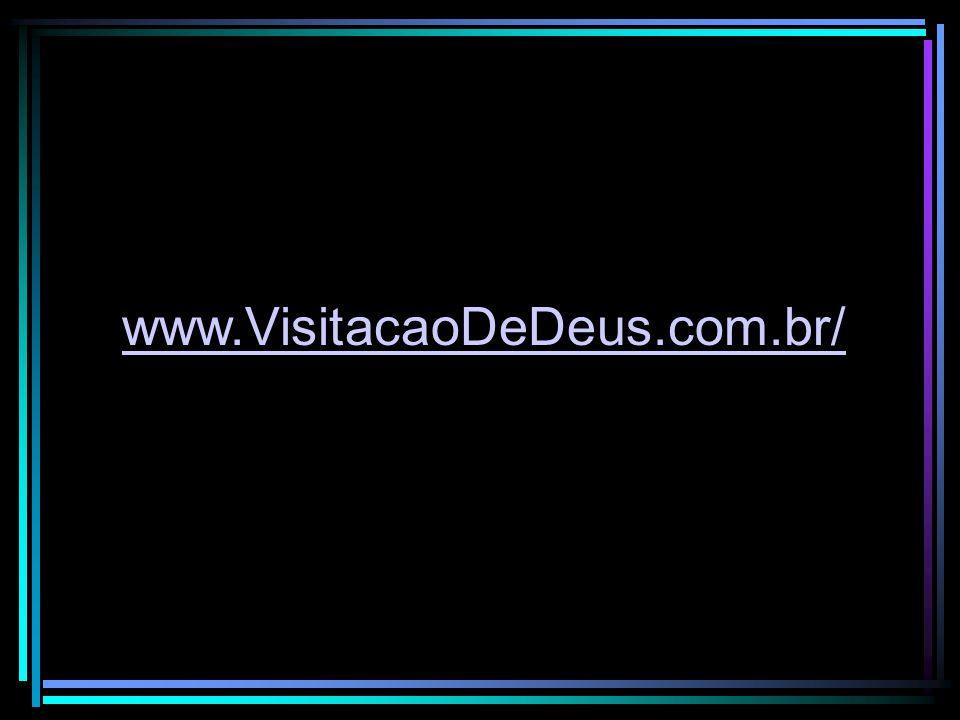 www.VisitacaoDeDeus.com.br/