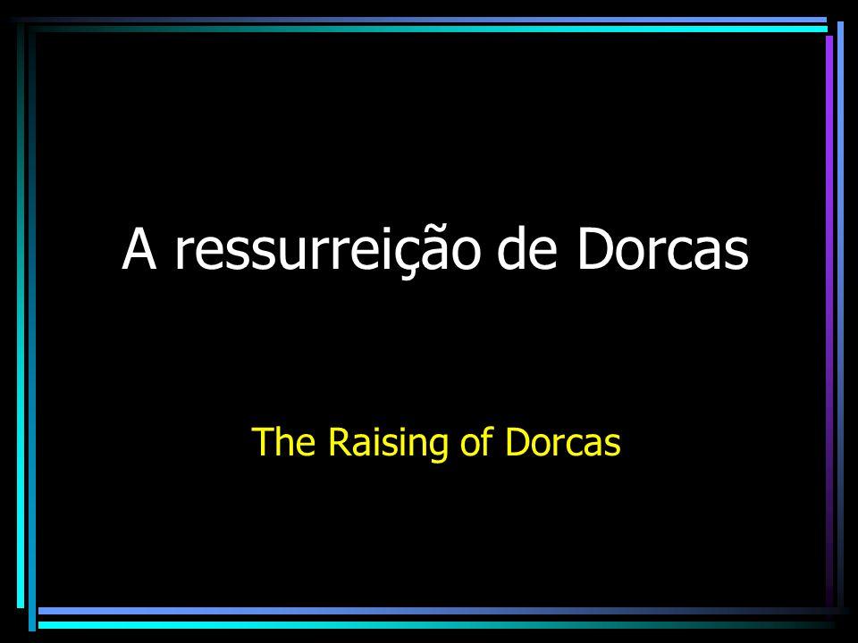 A ressurreição de Dorcas