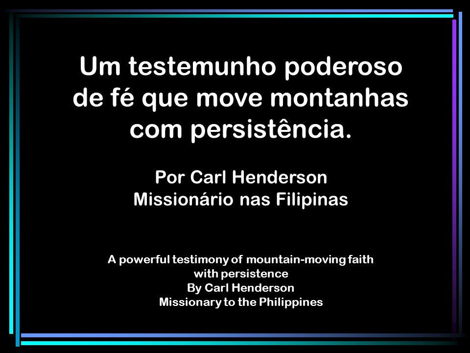 Um testemunho poderoso de fé que move montanhas com persistência.