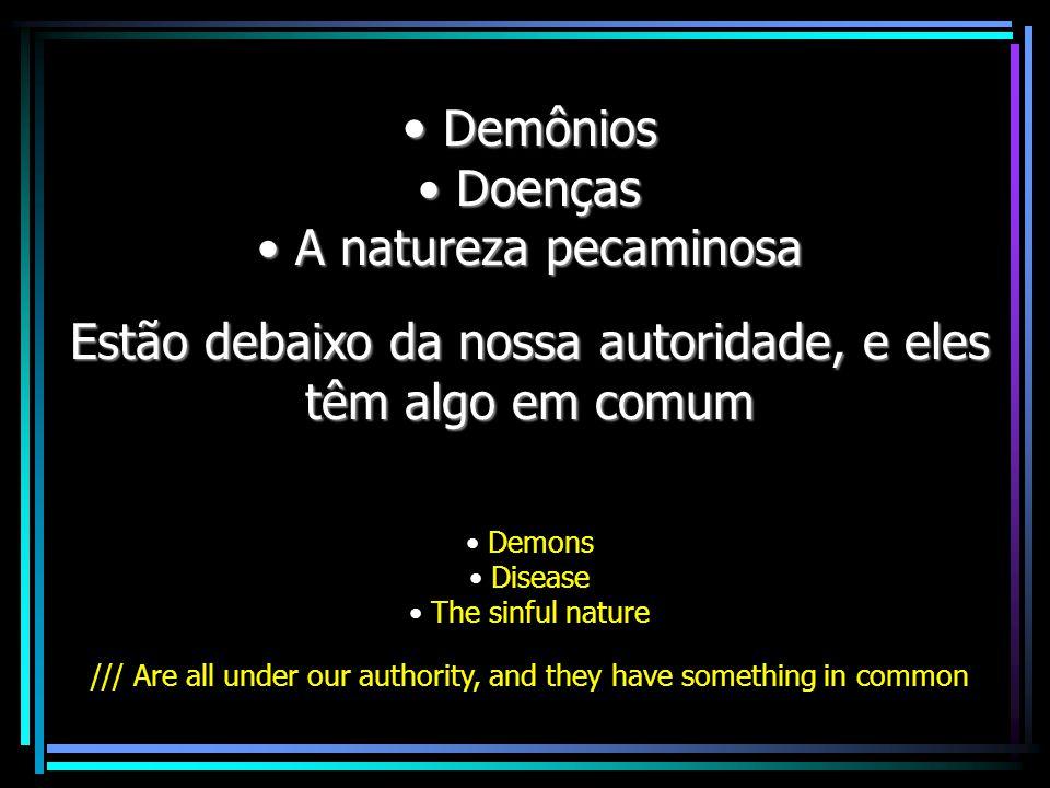 Demônios Doenças A natureza pecaminosa