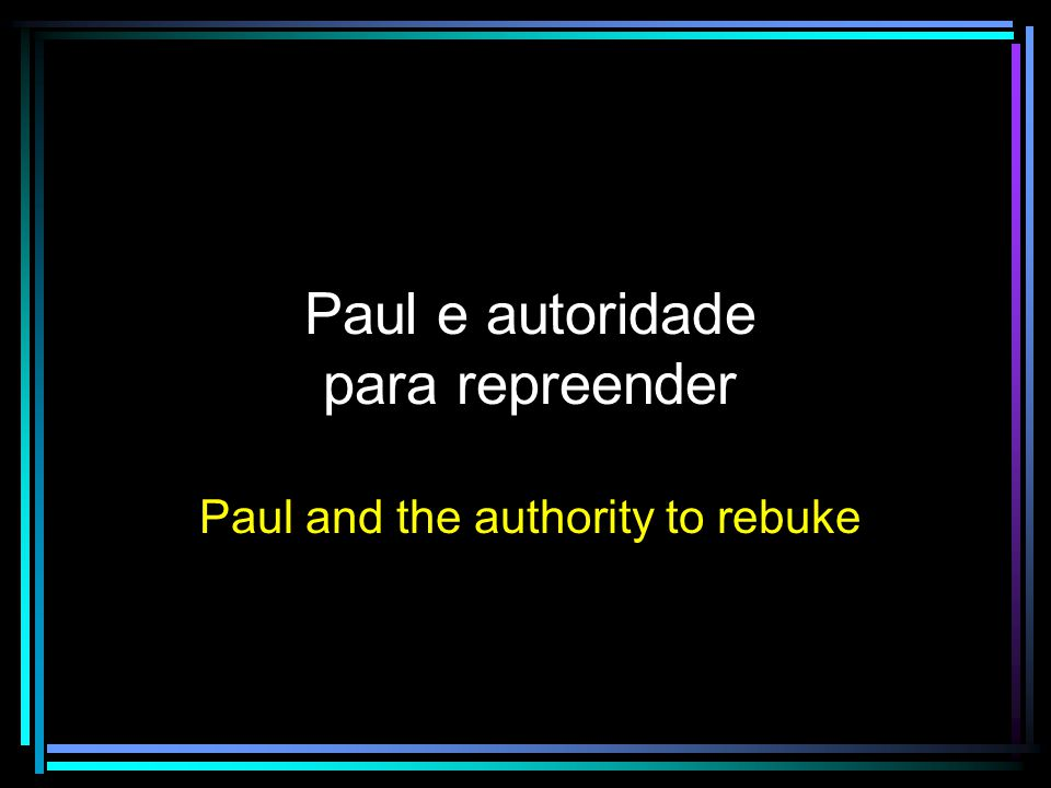 Paul e autoridade para repreender