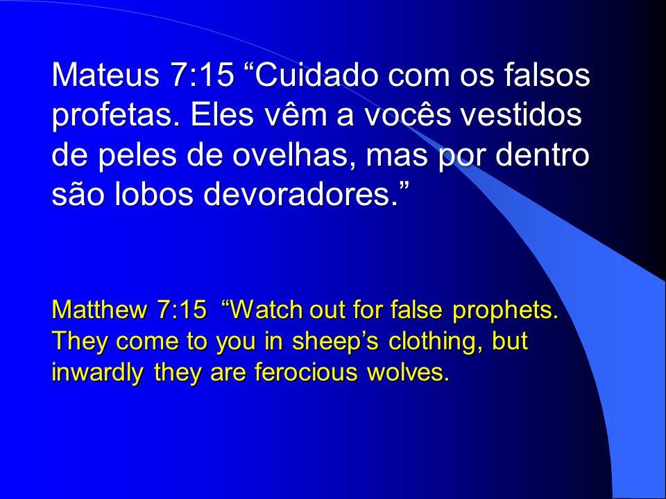 Mateus 7:15 Cuidado com os falsos profetas