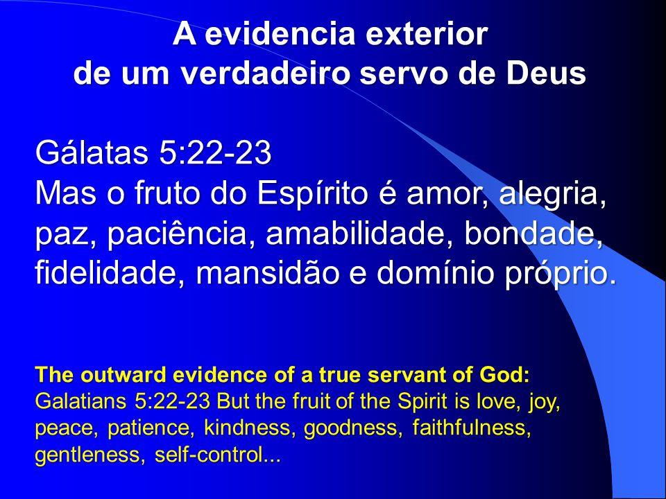 de um verdadeiro servo de Deus