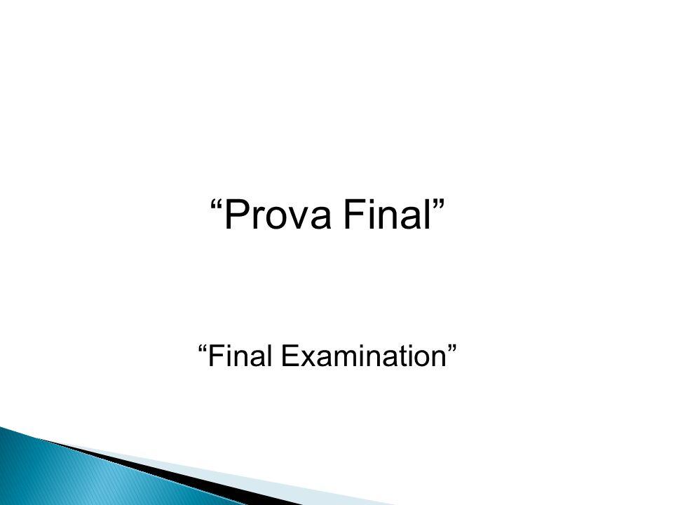 Prova Final Final Examination