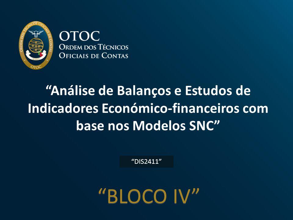 Análise de Balanços e Estudos de Indicadores Económico-financeiros com base nos Modelos SNC