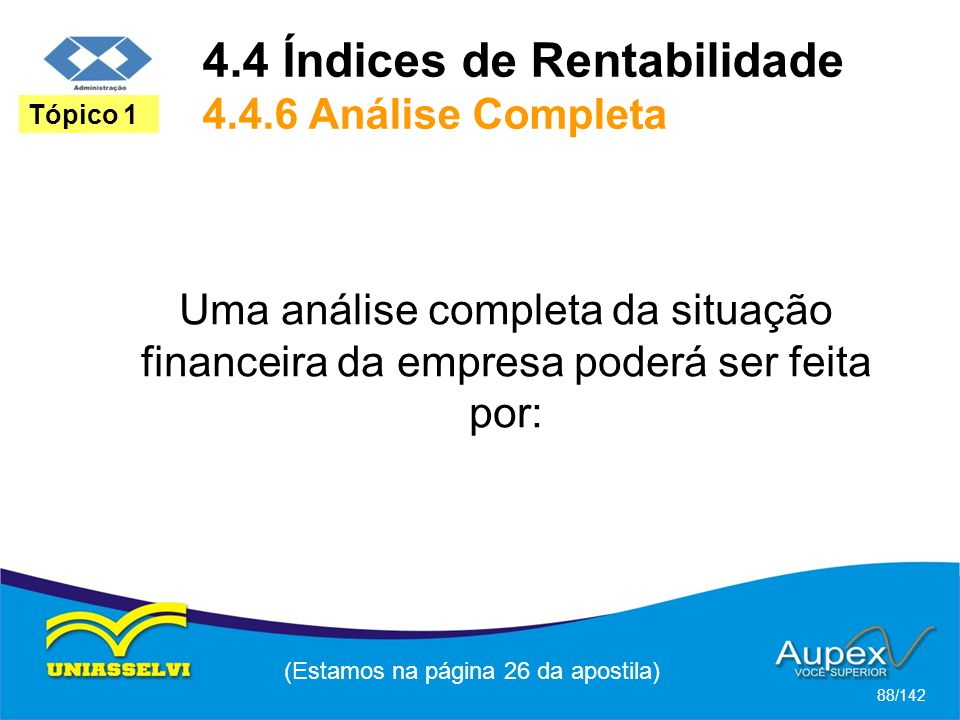 4.4 Índices de Rentabilidade 4.4.6 Análise Completa