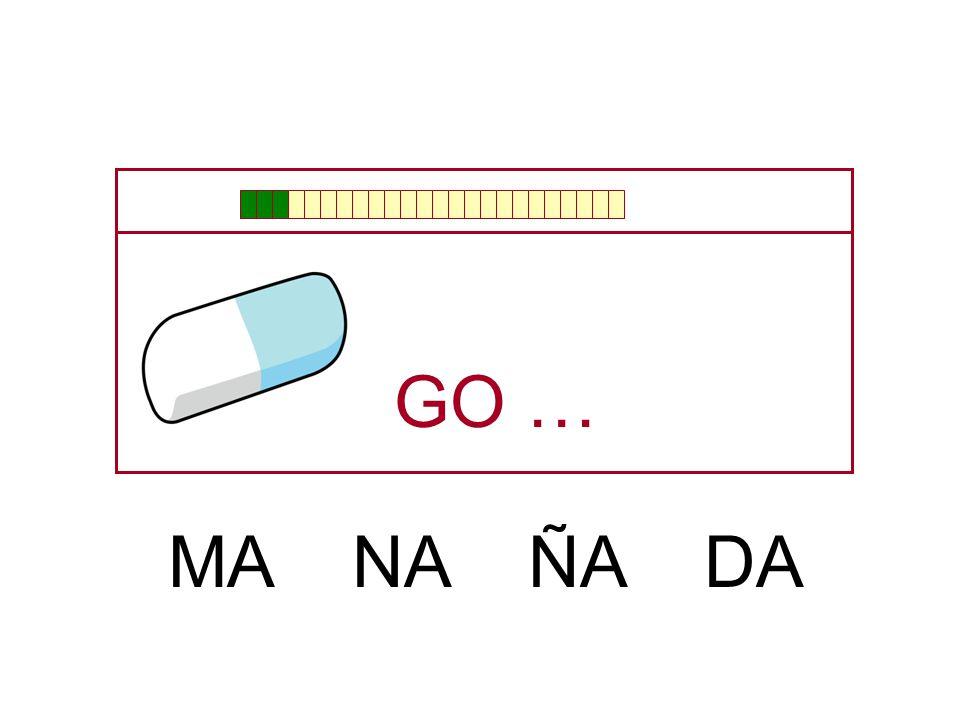 GO … MA NA ÑA DA
